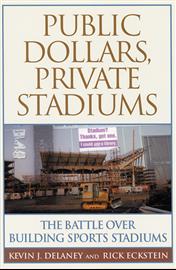 Public Dollars, Private Stadiums